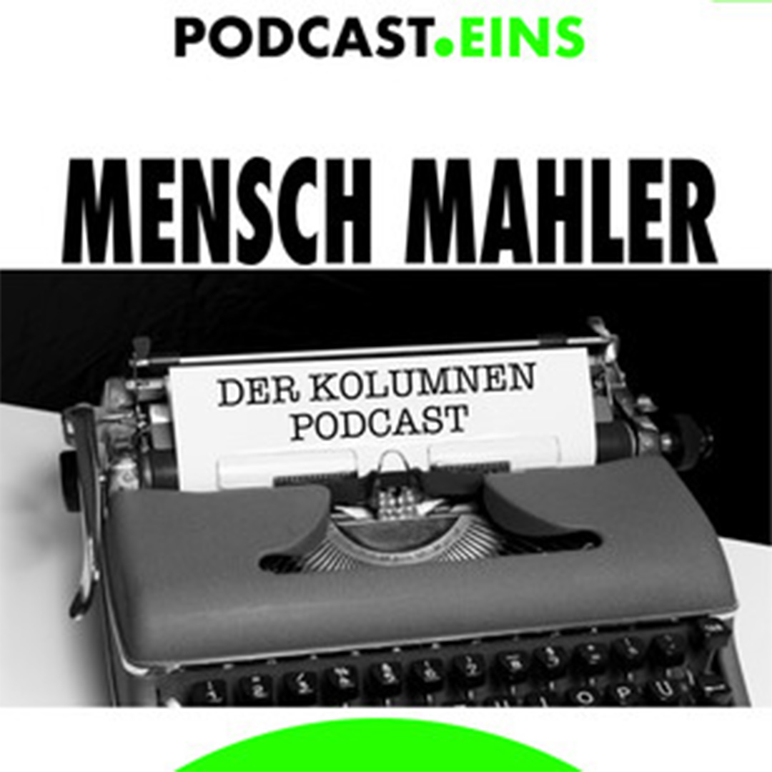 Cover Mensch Mahler Podcast Eins