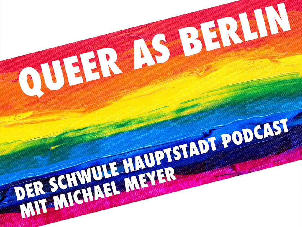 Podcast News Queer as Berlin Podcast