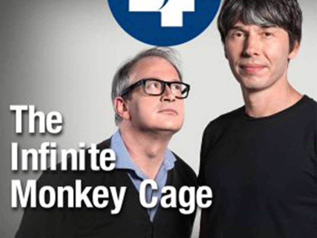 Podcast News Infinite Monkey Cage Podcast