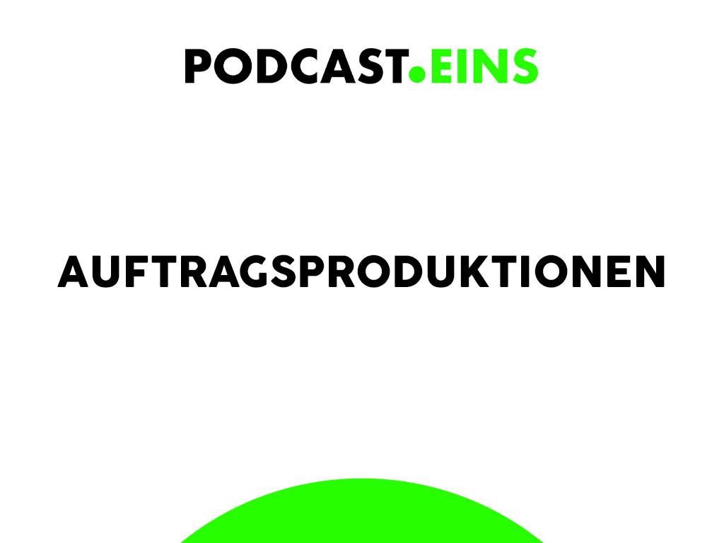 Podcast Shows Auftragsproduktionen PODCAST.EINS